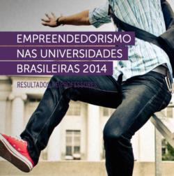 Empreendedorismo nas Universidades Brasileiras 2014 – Resultados de Professores