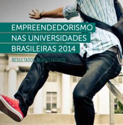 Empreendedorismo nas Universidades Brasileiras 2014 – Resultados Quantitativos