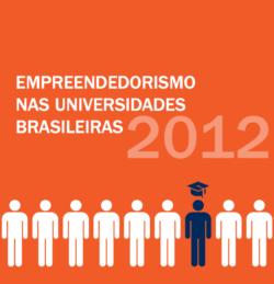 Empreendedorismo nas Universidades Brasileiras 2012