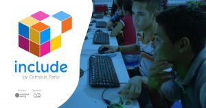 Include: conheça o projeto de inclusão digital da Campus Party