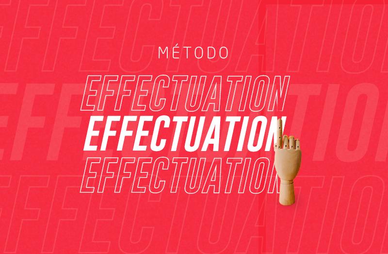 Método Effectuation