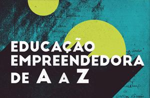 Educação Empreendedora de A a Z