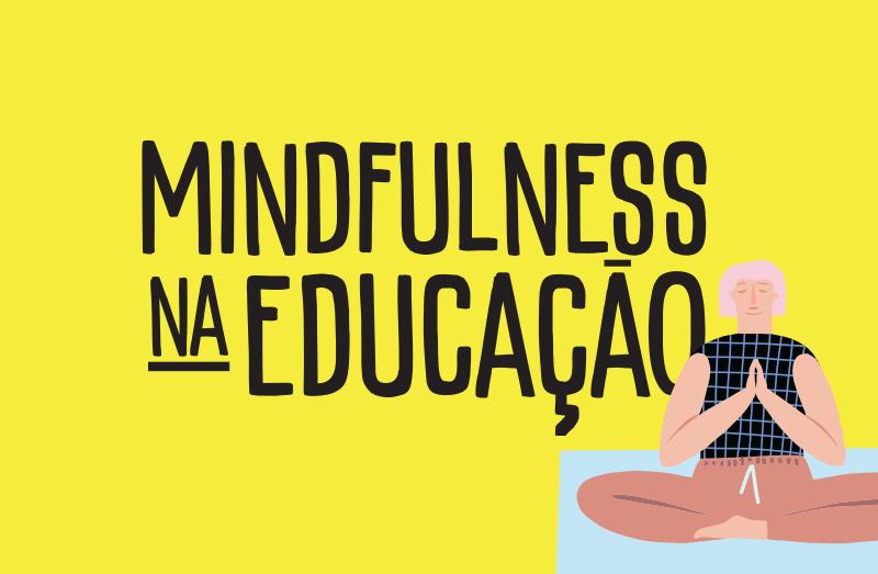Mindfulness na Educação