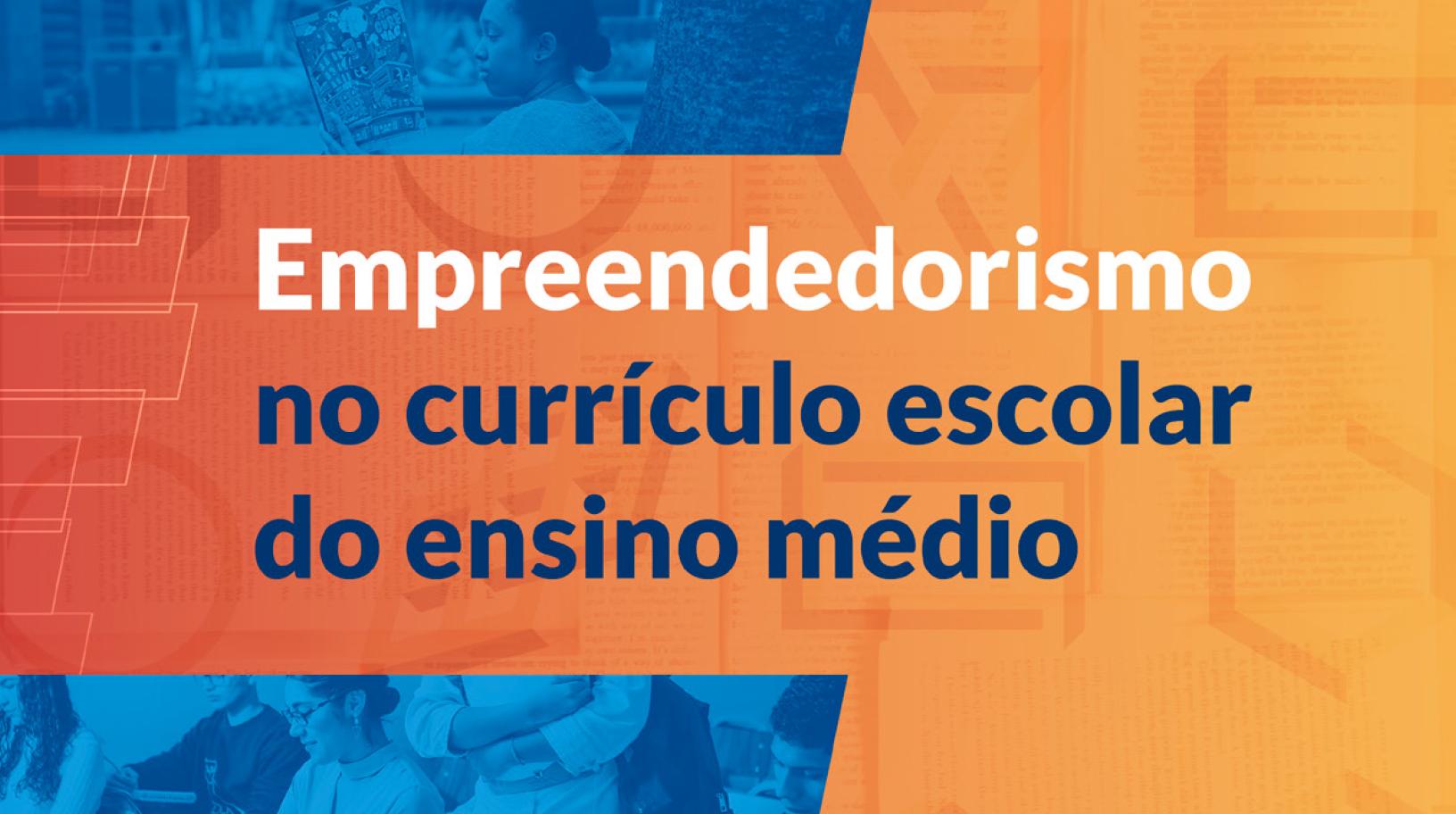 Empreendedorismo no Currículo Escolar do Ensino Médio