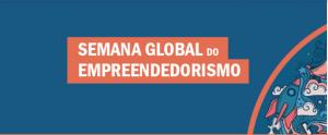 Semana Global do Empreendedorismo: descubra os melhores eventos para educadores
