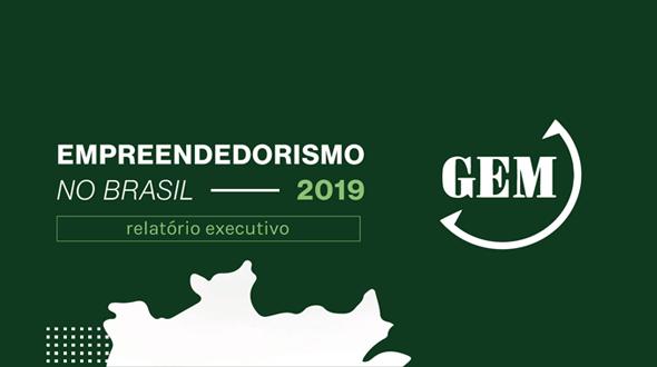 Relatório Executivo Empreendedorismo no Brasil 2019