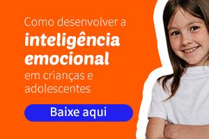 Como desenvolver a inteligência emocional em crianças e adolescentes