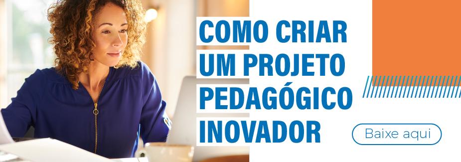 E-book Como Criar um projeto pedagógico inovador