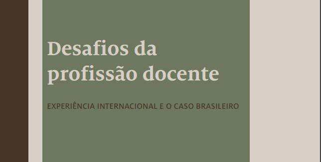 Desafios da profissão docente – experiência internacional e o caso brasileiro